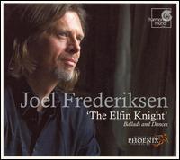 The Elfin Knight: Ballads and Dances - Domen Marincic (viola da gamba); Ensemble Phoenix Munich; Helmut Weigl (theorbo); Joel Frederiksen (bass);...