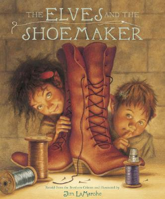 The Elves and the Shoemaker - LaMarche, Jim