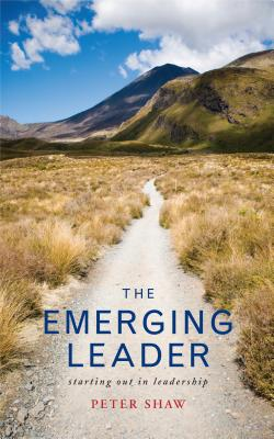 The Emerging Leader: Stepping Up in Leadership - Shaw, Peter, and Shaw, Colin