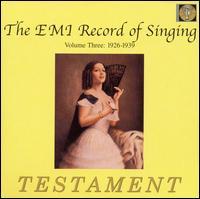The EMI Record of Singing, Vol. 3 1926-1939 - A.V. Slutzky (piano); Ada Nordenova (soprano); Ada Sari (soprano); Adelaide Saraceni (soprano); Adele Kern (soprano);...