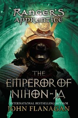 The Emperor of Nihon-Ja: Book 10 - Flanagan, John