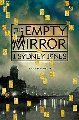 The Empty Mirror - Jones, J Sydney