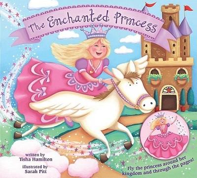 The Enchanted Princess - Hamilton, Tisha