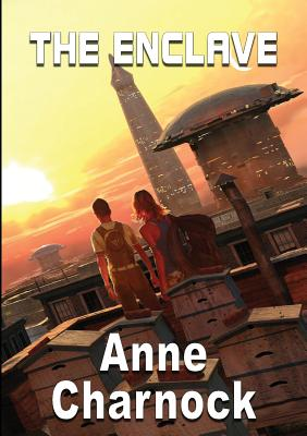 The Enclave - Charnock, Anne