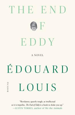 The End of Eddy - Louis, Edouard, and Lucey, Michael (Translated by)