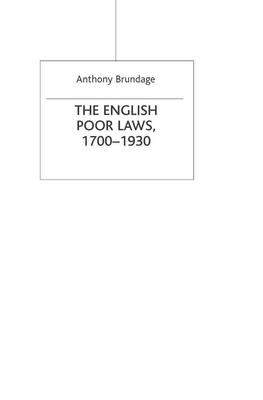 The English Poor Laws 1700-1930 - Brundage, Anthony