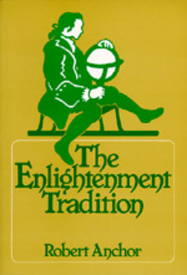 The Enlightenment Tradition - Anchor, Robert