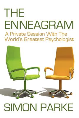 The Enneagram: A Private Session with the Worlds Greatest Psychologist - Parke, Simon