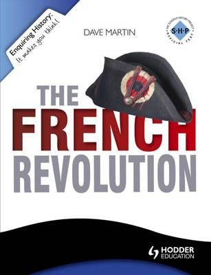 The Enquiring History: The French Revolution - Martin, Dave