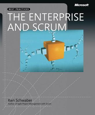 The Enterprise and Scrum - Schwaber, Ken