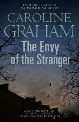The Envy of the Stranger - Graham, Caroline