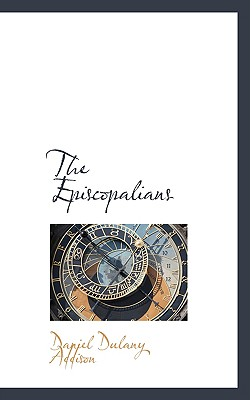 The Episcopalians - Addison, Daniel Dulany
