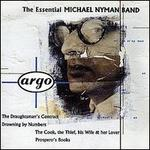 The Essential Michael Nyman Band - Michael Nyman