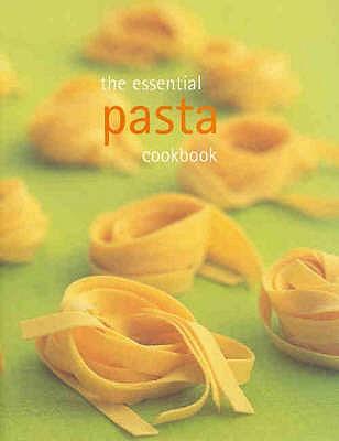 The Essential Pasta Cookbook - Cased -