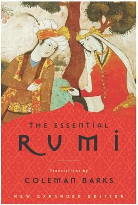 The Essential Rumi - Barks, Coleman