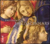 The Essential Tallis Scholars - The Tallis Scholars