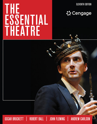 The Essential Theatre - Brockett, Oscar G., and Ball, Robert, and Fleming, John