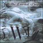 The Eternal Deep