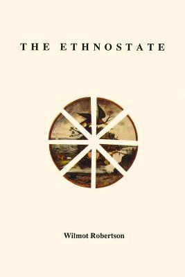 The Ethnostate - Robertson, Wilmot