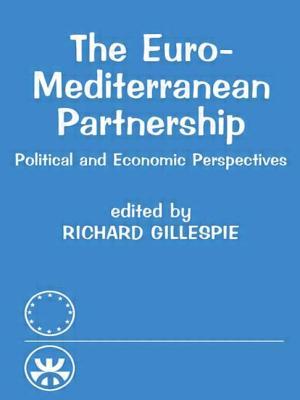 The Euro-Mediterranean Partnership - Gillespie, Richard (Editor)