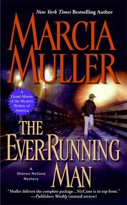 The Ever-Running Man - Muller, Marcia