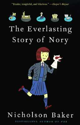 The Everlasting Story of Nory - Baker, Nicholson