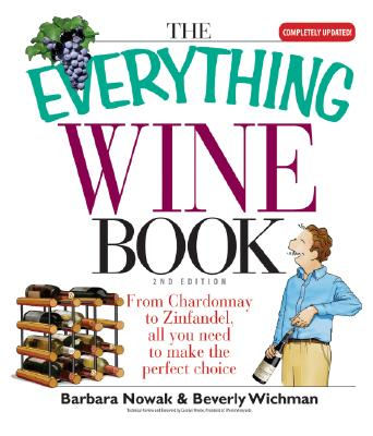 The Everything Wine Book - Nowak, Barbara, and Wichman, Beverly