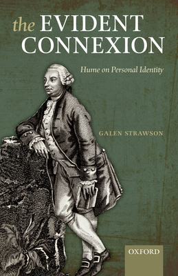 The Evident Connexion: Hume on Personal Identity - Strawson, Galen