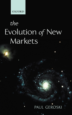 The Evolution of New Markets - Geroski, Paul