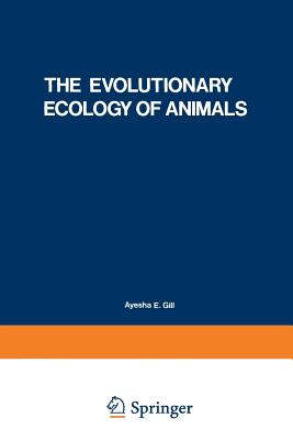 The Evolutionary Ecology of Animals - Shvarts, S S (Editor)