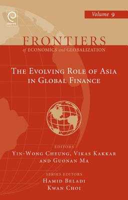 The Evolving Role of Asia in Global Finance - Cheung, Yin-Wong (Editor)