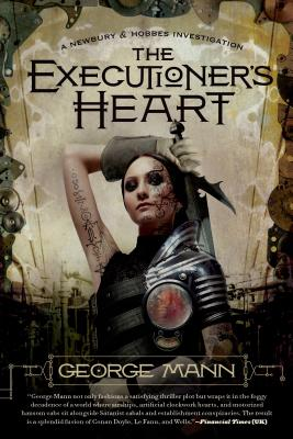 The Executioner's Heart - Mann, George