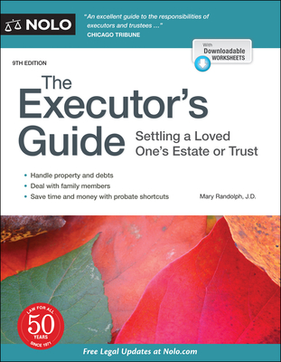 The Executor's Guide: Settling a Loved One's Estate or Trust - Randolph, Mary