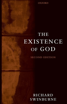 The Existence of God - Swinburne, Richard