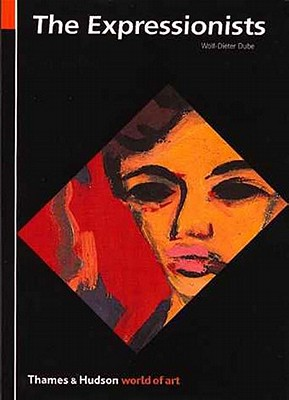 The Expressionists - Dube, Wolf-Dieter