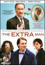 The Extra Man - Robert Pulcini; Shari Springer Berman