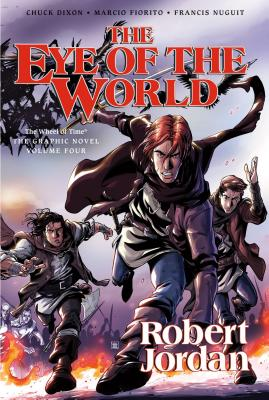 The Eye of the World: The Graphic Novel, Volume Two - Jordan, Robert, and Dixon, Chuck