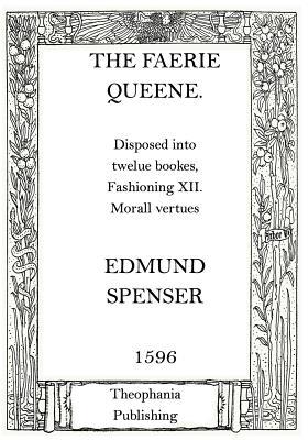 The Faerie Queene - Spenser, Edmund, Professor