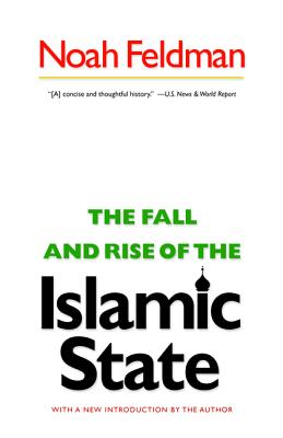 The Fall and Rise of the Islamic State - Feldman, Noah