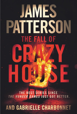 The Fall of Crazy House - Patterson, James, and Charbonnet, Gabrielle