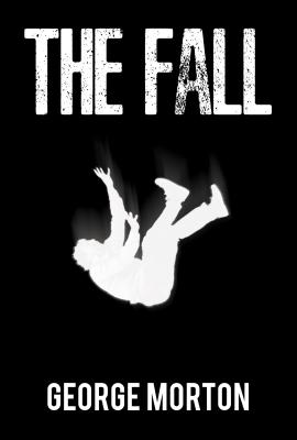 The Fall - Morton, George