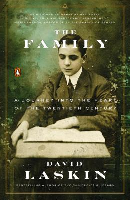 The Family: A Journey Into the Heart of the Twentieth Century - Laskin, David