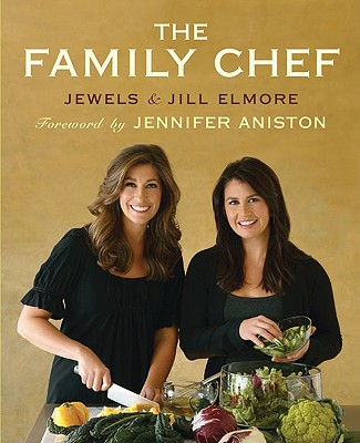 The Family Chef - Elmore, Jewels, and Elmore, Jill, and Tinslay, Petrina (Photographer)