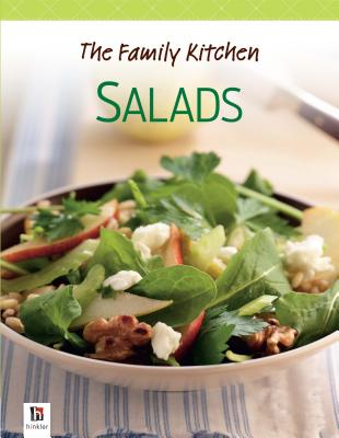 The Family Kitchen: Salads -