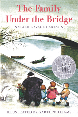 The Family Under the Bridge - Carlson, Natalie Savage
