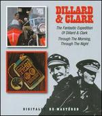The Fantastic Expedition of Dillard & Clark/Through the Morning, Through the Night
