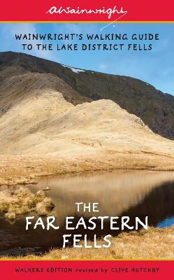 The Far Eastern Fells (Walkers Edition): Wainwright's Walking Guide to the Lake District Fells Book 2 - Wainwright, Alfred, and Hutchby, Clive (Revised by)