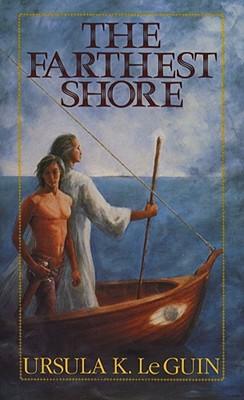 The Farthest Shore - Le Quin, Ursula K, and Le Guin, Ursula K