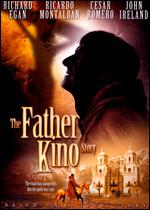 The Father Kino Story - Ken Kennedy