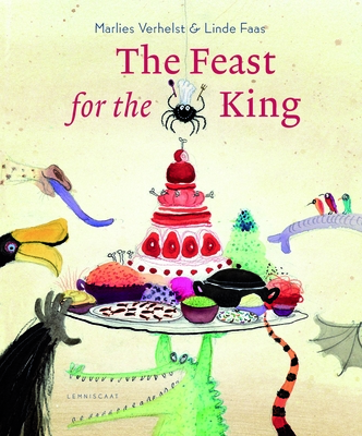 The Feast for the King - Verhelst, Marlies